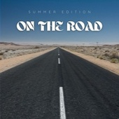 On The Road - Summer Edition by Various Artists