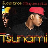 Tsunami (Remix) feat. LoveRance - Single von Rayven Justice