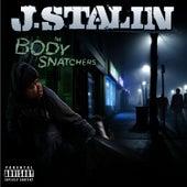The Body Snatchers by J-Stalin