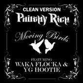 Moving Birds (Clean Version) von Philthy Rich