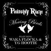 Moving Birds von Philthy Rich