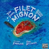 Filet Mignon (feat. Fabolous & Eric Bellinger) by Jim Jones