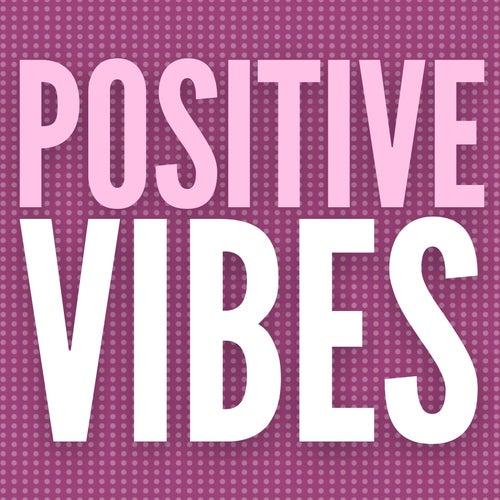 Positive Vibes von Backgroundmusic