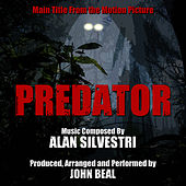Predator - Main Title from the Motion Picture (Alan Silvestri) by Alan Silvestri