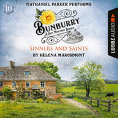 Sinners and Saints - Bunburry - A Cosy Mystery Series, Episode 10 (Unabridged) von Helena Marchmont