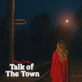 Talk of The Town by Allegra Jordyn