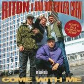 Come With Me (Riton's On a Charva Tip Remix) von Riton