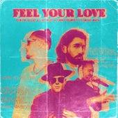 Feel Your Love de Dimitri Vegas & Like Mike, Timmy Trumpet, Edward Maya