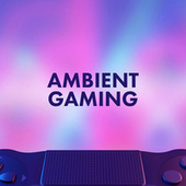 Ambient Gaming von Various Artists