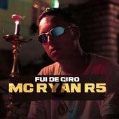 Fui de Giro de Mc Ryan R5