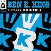 Hits & Rarities by Ben E. King