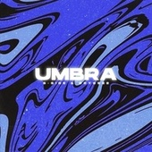 Umbra by B-Side