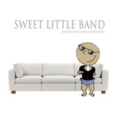 Babies Go George Michael de Sweet Little Band