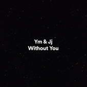 Without You von Ym