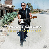 Somewhere (Single) de Tommy Castro