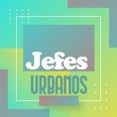 Jefes Urbanos de Various Artists