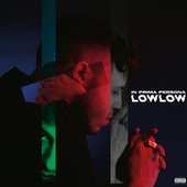 In prima persona di Low Low