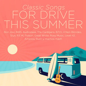 Classic Songs For Drive This Summer de Various Artists