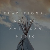 Traditional Native American Music by Sleep Music: Native American Flute