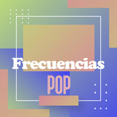 Frecuencias Pop by Various Artists