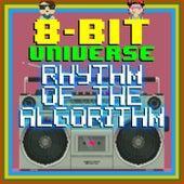 Rhythm Of The Algorithm von 8 Bit Universe