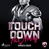 Ein Touchdown für Avery (San Antonio Lions 4) von Saskia Louis