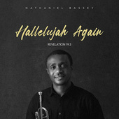 Hallelujah Again (Revelation 19:3) by Nathaniel Bassey