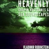 Heavenly Chopin Nocturnes & Sea Soundscapes von Vladimir Rubinstein