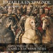 Batailla en Spagnol by Capella De Ministrers