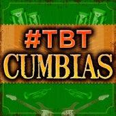 #TBT Cumbias de Various Artists