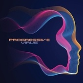 Progressive Virus (Many Forms of House) de Various Artists