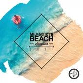 Milk & Sugar Beach Sessions 2021 by Milk & Sugar