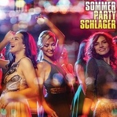 Sommer Party Schlager by Various Artists