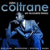 My Favourite Things. John Coltrane by John Coltrane