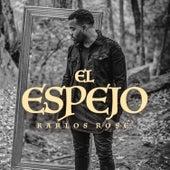 El Espejo by Karlos Rosé