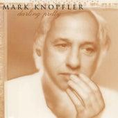 Darling Pretty von Mark Knopfler