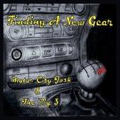 Finding a New Gear by Motor City Josh