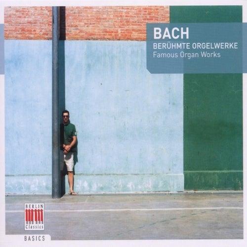 Bach: Berühmte Orgelwerke by Edward Power Biggs