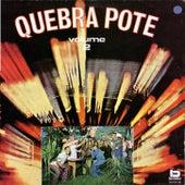 Quebra Pote 2 1974 von Trio Nordestino