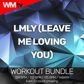 LMLY (Leave Me Loving You) (Workout Bundle / Even 32 Count Phrasing) de Workout Music Tv