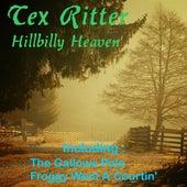 Hillbilly Heaven by Tex Ritter