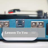 Lesson To You by Various Artists