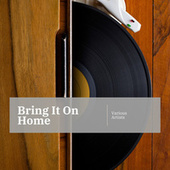Bring It On Home de Various Artists