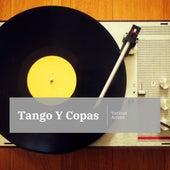 Tango Y Copas de Various Artists