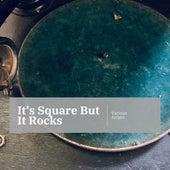 It's Square But It Rocks de Various Artists