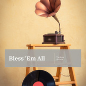 Bless 'Em All by Various Artists