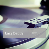 Lazy Daddy di Various Artists