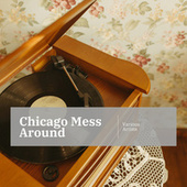 Chicago Mess Around de Various Artists