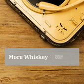 More Whiskey by Various Artists