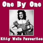 One By One Kitty Wells Favourites by Kitty Wells